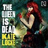 The Queen Is Dead: Book Two of the Immortal Empire