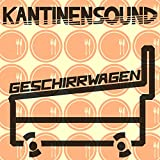 Kantinensound (Continuous DJ Mix)