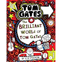 Tom Gates #01: The Brilliant World of Tom Gates
