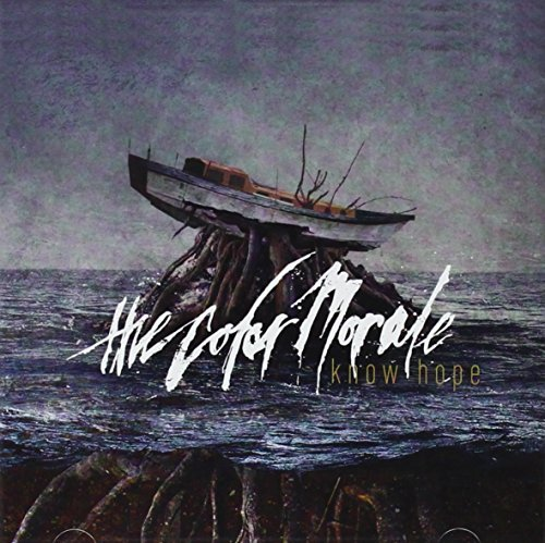 Know Hope by The Color Morale (2013-08-03)