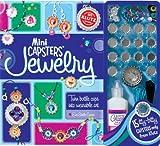 Mini Capsters Jewelry: Turn Bottle Caps Into Wearable Art by Eva Steele-Saccio (2012-03-01)