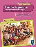 Rituels en langue orale - Cycles 1, 2 et 3 (+ CD-Rom)