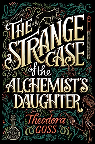 The Strange Case of the Alchemist's Daughter (The Extraordinary Adventures of the Athena Club Book 1) (English Edition)