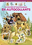 Mon Petit Monde en Autocollants - La Maison d'Agathabaga - Dès 4 ans