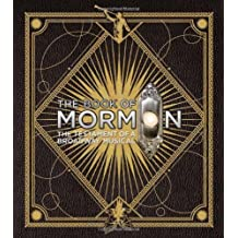 The Book of Mormon: The Testament of a Broadway Musical by Trey Parker, Robert Lopez, Matt Stone, Steven Suskin (2012) Hardcover