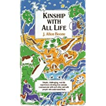 Kinship with All Life by J. Allen Boone (1976-01-28)