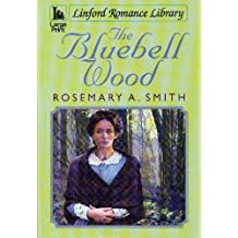 The Bluebell Wood (Linford Romance Library)