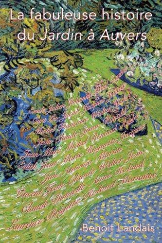 La fabuleuse histoire du Jardin à Auvers