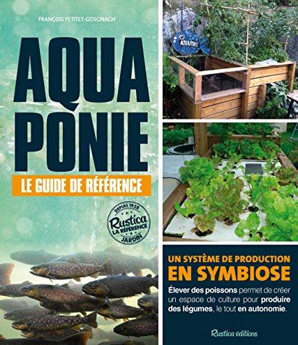 Pdf Aquaponie Le Guide De Reference Epub Zacharold