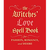 The Witches' Love Spell Book: For Passion, Romance, and Desire (RP Minis)