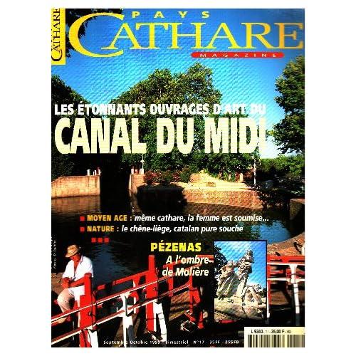 Pays cathare n° 17 / les étonnants ouvrages d'art du canal du midi