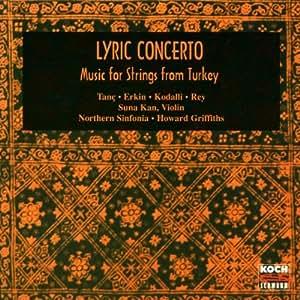 Lyric Concerto (Musik für Streicher aus der Türkei)