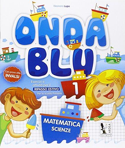 Onda blu matematica. Per la Scuola elementare: Onda Blu 1 - Matematica. Per la Scuola elementare