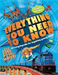 Everything You Need to Know by Deborah Chancellor, Deborah Murrell, Philip Steele, Barbara Taylor   This wonderful first encyclopedia is the perfect one-volume book of knowledge for young readers. Arranged thematically in ten fascinating core topi...