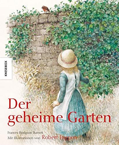 Der geheime Garten (Knesebeck Kinderbuch Klassiker)