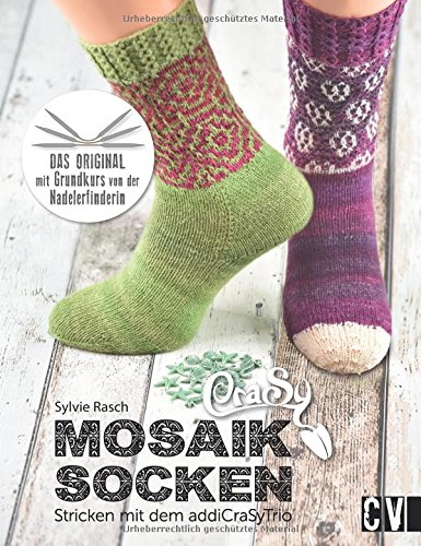 CraSy Mosaik - Socken: Stricken mit dem addiCraSyTrio