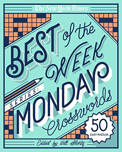 The New York Times Best of Monday Crosswords: 50 Easy Puzzles