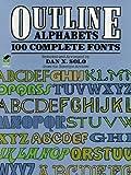 Image de Outline Alphabets: 100 Complete Fonts