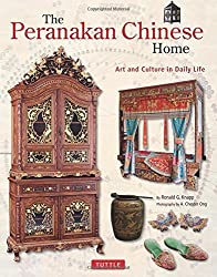 The Peranakan Chinese Home: Art & Culture in Daily Life by Ronald G. Knapp (2013-03-20)