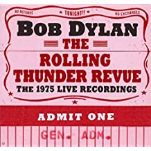 Bob Dylan - The Rolling Thunder Revue: The