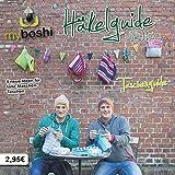 myboshi Häkelguide Vol. 11.0: Taschenguide - 5 neue Ideen für tolle Maschen-Taschen
