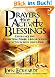 Prayers that Activate Blessings: Expe...