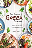 The Complete Greek Cookbook: Greek Recipes from a Mediterranean Kitchen (English Edition)