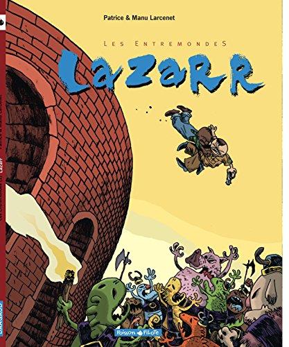 Les Entremonde, tome 1 : Lazarr