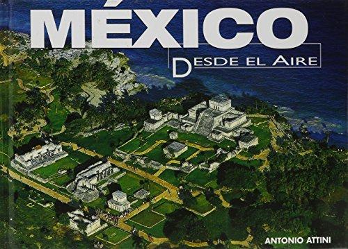 Mexico Desde El Aire/Mexico Flying High