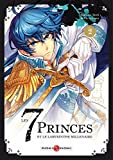 Les 7 princes et le labyrinthe millénaire - Volume 2
