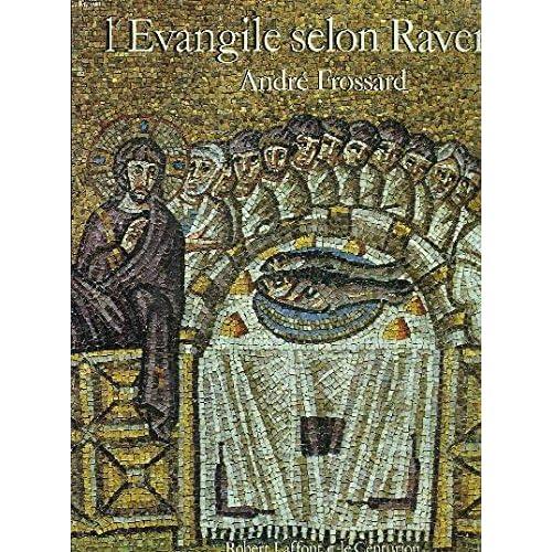 EVANGILE SELON RAVENNE