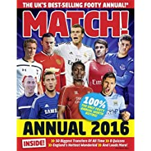Match Annual 2016: From the Makers of the UK's Bestselling Football Magazine