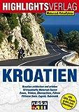 Motorrad-Reiseführer Kroatien: Die Perle an der Adria