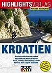 Motorrad-Reiseführer Kroatien: Die Pe...