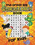 The Great Big WORDSEARCH Book for Kids