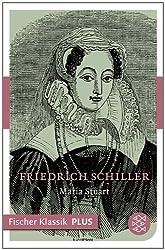 Maria Stuart: Ein Trauerspiel (Fischer Klassik Plus 693) (German Edition)