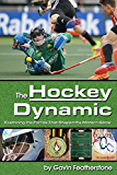 The Hockey Dynamic: Examining the Forces that Shaped the Modern Game