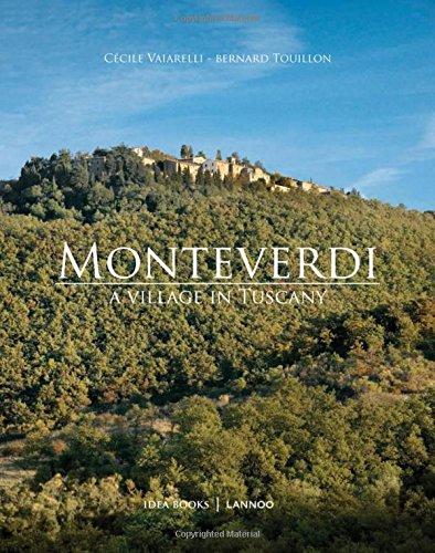 Monteverdi: A Village in Tuscan por Cecile Vaiarelli