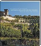 Göttersitz, Edelacker und das Paradies: Wein an Saale und Unstrut - Mit exklusiven Kochrezepten - Klaus Epperlein