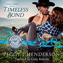 Timeless Bond: Timeless Hearts, Book 8