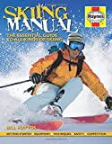 Skiing Manual (Haynes Manuals)