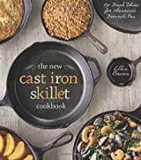 The New Cast Iron Skillet Cookbook: 150 Fresh Ideas for America's Favorite Pan by Ellen Brown (2014-05-06)