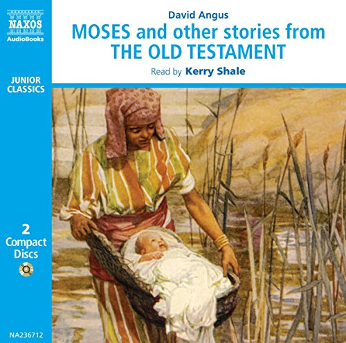 Moses and Other Stories from the Old Testament (Junior Classics)