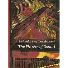 The Physics of Sound by Richard E. Berg (1982-04-30)