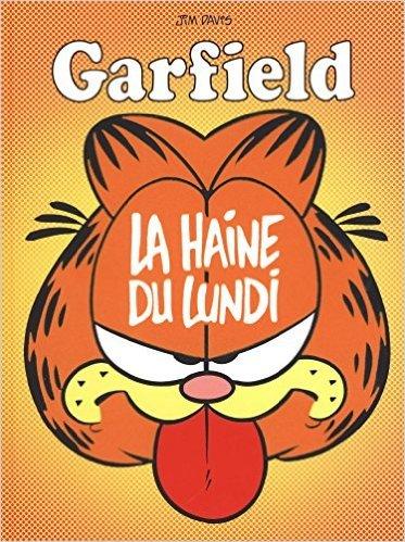Garfield - tome 60 - Haine du lundi (La) de Jim Davis ( 17 avril 2015 )