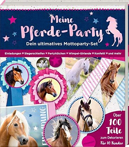 Aktivbuch - Meine Pferde-Party: Dein ultimatives Mottoparty-Set