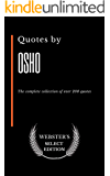Quotes by Osho:  The complete collection of over 200 quotes