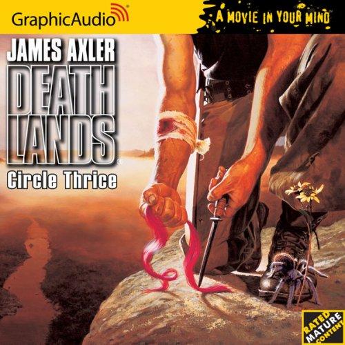 Deathlands # 32 - Circle Thrice