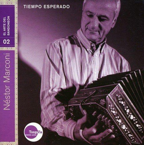 Tiempo Esperado by Nestor Marconi (2009-02-17)