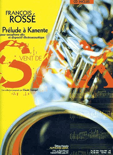 Rosse, Franois: Prelude a Kanente (Georgel) Alto Saxophone Book/CD